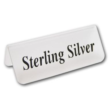 "Acrylic ""Sterling Silver"" Sign"