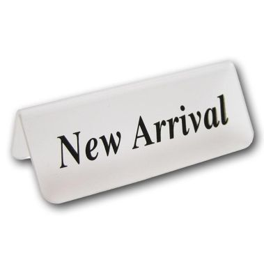 "Acrylic ""New Arrival"" Sign"