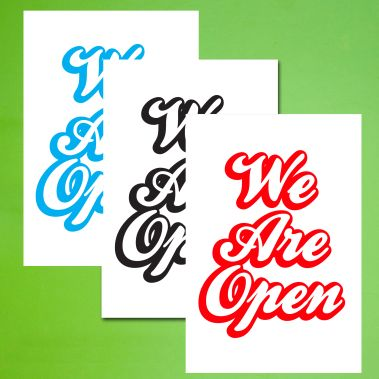 We Are Open Sign - Style 1