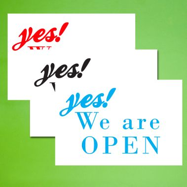We Are Open Sign - Style 4