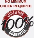 No Minimum Order Required - 100% Satisfaction Guarantee